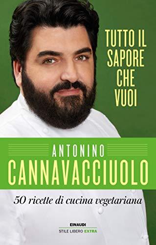 Tutto il sapore che vuoi (In cucina con Cannavacciuolo Vol. 4)