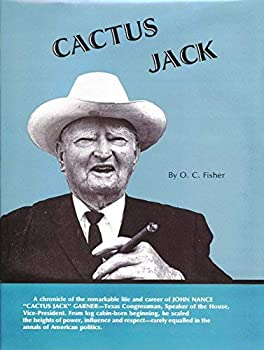 Hardcover Cactus Jack : A Biography of John Nance Garner' Book