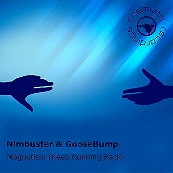Magnetism (Keep Running Back)