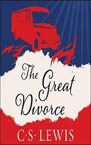 The Great Divorce (Who goes home?) A Novel