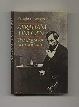 A. Lincoln: Quest for Immortality