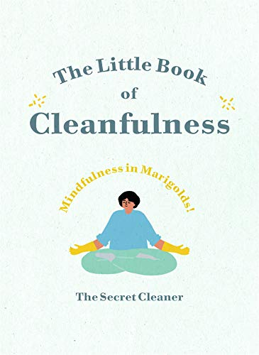 The Little Book of Cleanfulness: Mindfulness in Marigolds! (English Edition)