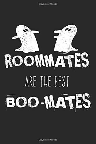 Roommates Are The Best Boo-Mates: A5 Notizbuch, 120 Seiten liniert, Halloween Party Gruselnacht Geist Geister Zimmerkollegen Lustiger Spruch Zimmergenossen WG Wohngemeinschaft