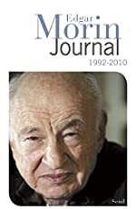 Journal. (1992-2010) - 1992-2010 Tome 2 d'Edgar Morin