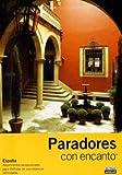 PARADORES CON ENCANTO 2008 (Guias Con Encanto)