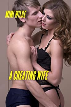 A CHEATING WIFE: HUMILATED WIVES BOOK by [Mimi Wilde]
