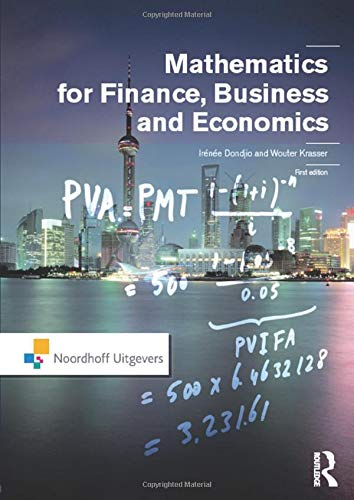 Mathematics for Finance, Business and Economics (Routledge-Noordhoff International Editions)