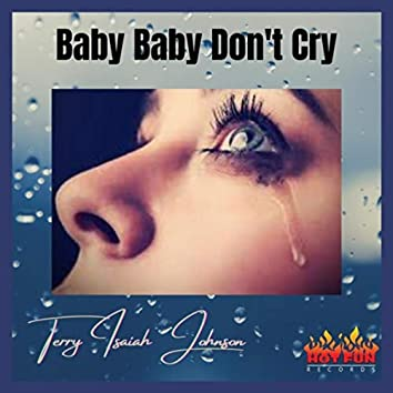 Baby Baby Don't Cry
