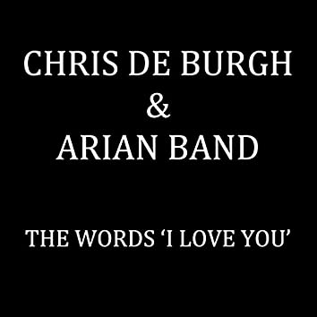 The Words 'I Love You' (Radio Edit)