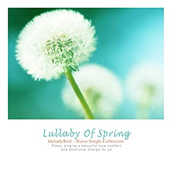 Lullaby Of Spring