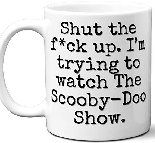 a taza de regalo de Scooby-Doo Show. Divertida parodia del programa de televisión Amante Fan 'Cállate I' M Tratando de mirar '. Póster, Hombres, Mujeres, Cumpleaños, Navidad, Día del Padre, Día de la