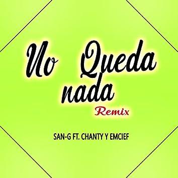 No Queda Nada (Remix)