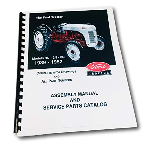 FORD 2N, 8N, 9N FARM TRACTOR FACTORY PARTS CATALOG & ASSEMBLY MANUAL - 1939 1940...