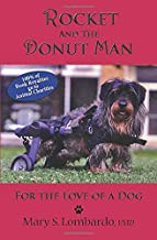 Rocket and the Donut Man: For the Love of a Dog