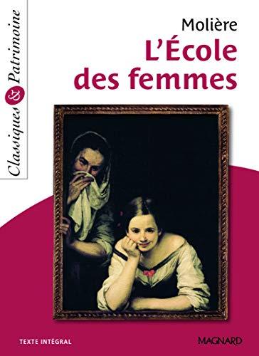 L'École des femmes - Classiques et Patrimoine (2013)