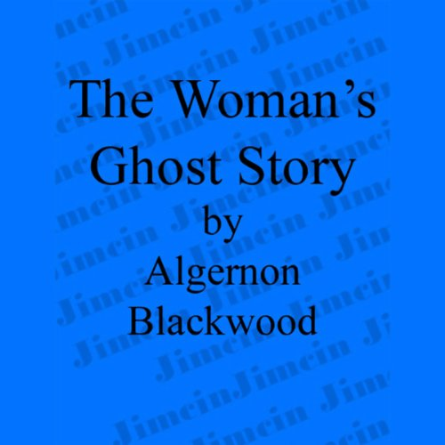 The Woman's Ghost Story cover art