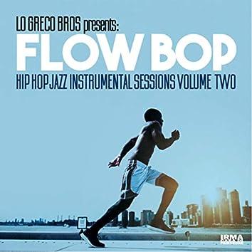 Hip Hop Jazz Instrumental Sessions, Vol. 2 (Lo Greco Bros Presents Flow Bop)
