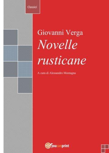 Novelle rusticane: a cura di Alessandro Montagna
