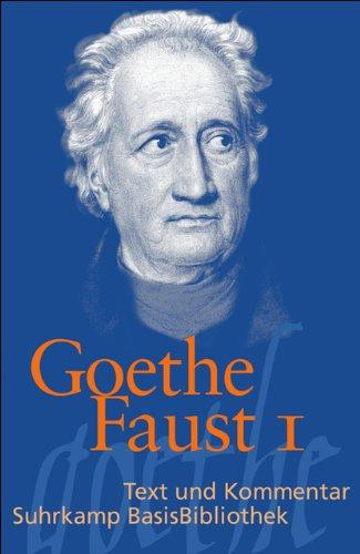 Faust: Eine Tragödie. (Faust I) (Suhrkamp BasisBibliothek)