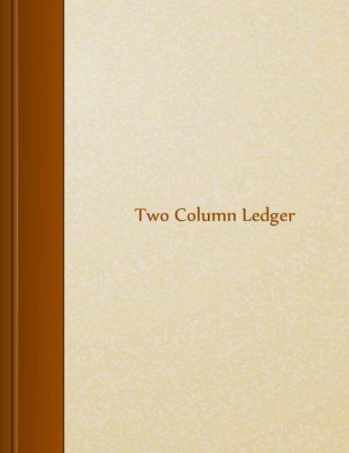 "Two Column Ledger: 8.5"" X 11"", 105 pages"