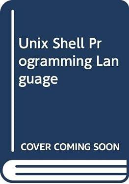 Unix Shell Programming Language