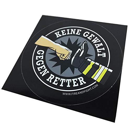 FIRE & FIGHT Streetwear KEINE GEWALT GEGEN RETTER - Feuerwehr & Rettungsdienst Aufkleber 12 cm