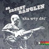 Dr.Ernest Raglin-Skay Wey Dat