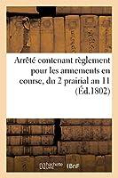 Arrêté Contenant Règlement Pour Les Armements En Course, Du 2 Prairial an 11