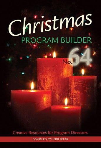 Christmas Program Builder No. 64: Creative Resources for Program Directors (Lillenas Drama)