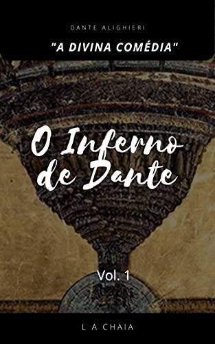 """O Inferno de Dante: """"A Divina Comédia"""" (Série """"A Divina Comédia"""" Livro 1)"""