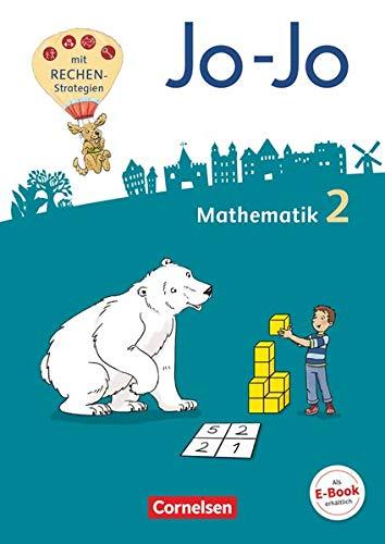 Jo-Jo Mathematik - Allgemeine Ausgabe 2018 - 2. Schuljahr: Schülerbuch - Mit Kartonbeilagen, Lernspurenheft und BuchTaucher-App