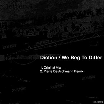 We Beg to Differ (Original)