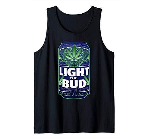 Light The Bud Funny Marijuana Weed Pot Beer Can Tank Top