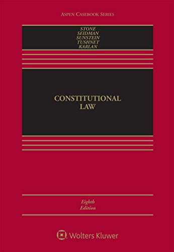 Constitutional Law (Aspen Casebook Series)