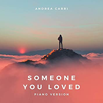 Someone You Loved (Piano Version)
