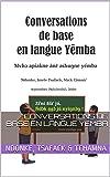 Conversations de base en langue yemba (French Edition)