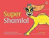 Super Shamlal - Living and Learning with Pathological Demand Avoidance (K.I. Al-Ghani children's colour story books)
