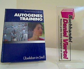 Überleben im Stress Autogenes Training