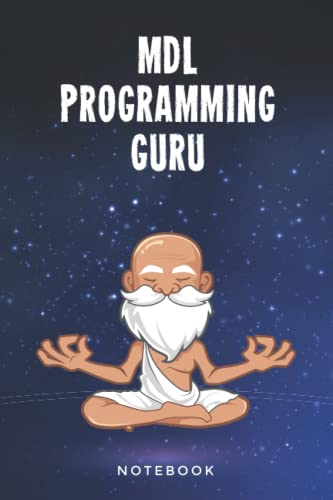 MDL Programming Guru Notebook: Customized Lined Notepad Journal Gift For A Qualified MDL Developer