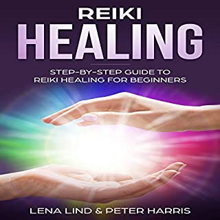 Reiki Healing: Step-by-Step Guide to Reiki Healing for Beginners                   By:                                                                                                                                 Lena Lind,                                                                                        Peter Harris                               Narrated by:                                                                                                                                 Eddie Leonard Jr.                      Length: 1 hr and 40 mins     10 ratings     Overall 4.0