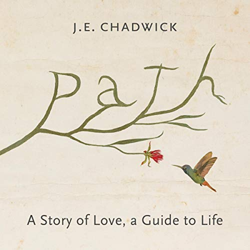 Path: A Story of Love, A Guide to Life cover art