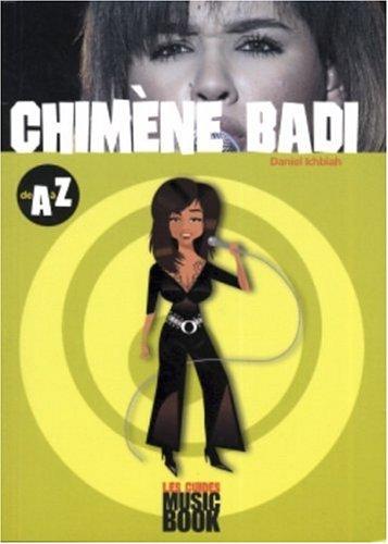 Chimène Badi de A à Z