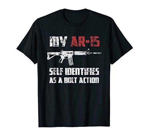 2nd Amendment Pro Gun Shirts AR-15 Identifies As Bolt Action