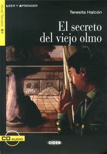 El Secreto Del Viejo Olmo. Libro (+CD) (Leer y aprender)