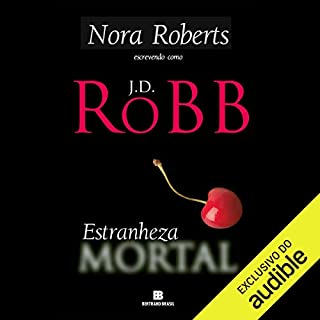 Estranheza mortal [Strangers in Death] audiobook cover art