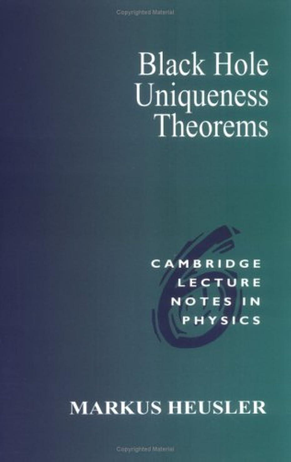 ラウンジ回る調査Black Holes Uniqueness Theorems (Cambridge Lecture Notes in Physics)