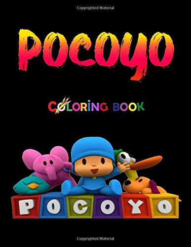 Pocoyo coloring book: Pocoyo coloring book: +50 coloring pages for kids and Adults ,+50 Amazing Drawings All Characters , Weapons & Other ( original design )
