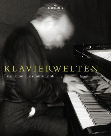 Klavierwelten: Faszination eines Instruments
