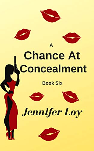 A Chance At Concealment: Book Six (Protector Series 6)