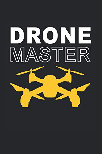 Drone Master Notebook: Drone Notebooks For Work Drone Notebooks College Ruled Journals...